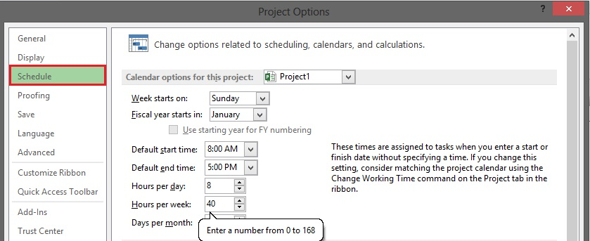 File – Options – Schedule